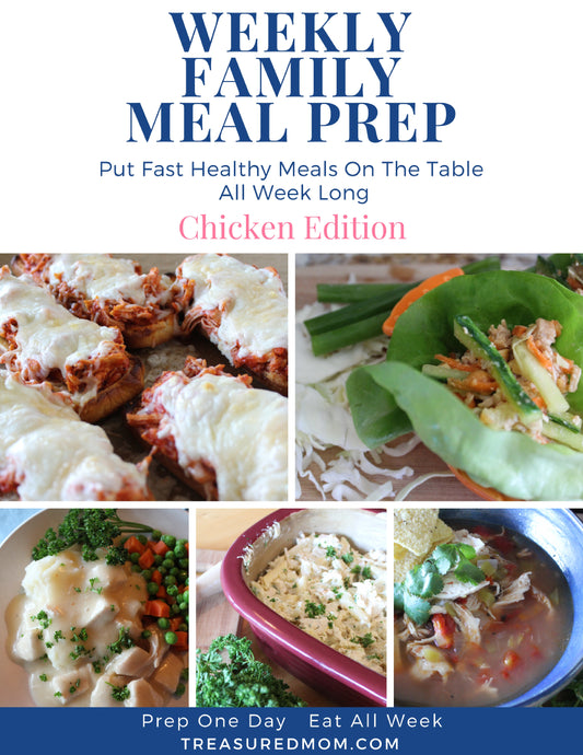 Weekly Meal Prep for Families - Chicken