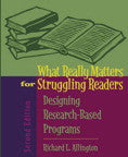 What Really Matters for Struggling Readers: Designing Research-Based Programs, 2/E