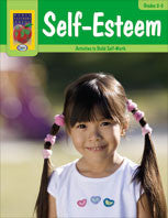 Self-Esteem: Activities to Build Self Worth Grades 2-3