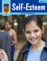 Self-Esteem: Activities to Build Self Worth Grades 6-8