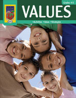 Values: Activities, Ideas, Strategies Grades 4-5