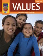 Values: Activities, Ideas, Strategies Grades 6-8