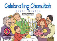 Celebrating Chanukah: Eight Nights