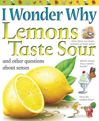 I Wonder Why Lemons Taste Sour