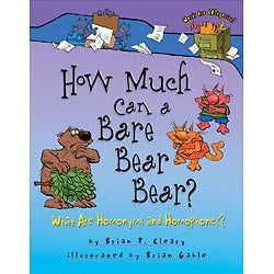 How Much Can a Bare Bear Bear? : What Are Homonyms and Homophones?