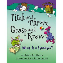 Pitch and Throw, Grasp and Know : What Is a Synonym?