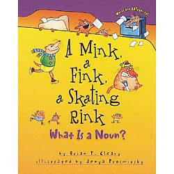 A Mink, a Fink, a Skating Rink : What Is a Noun?