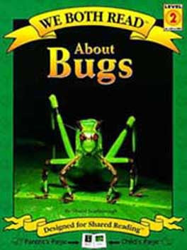 We Both Read-About Bugs (PB)