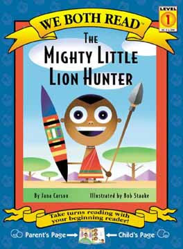 We Both Read-The Mighty Little Lion Hunter (PB)
