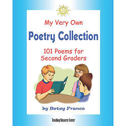 My Very Own Poetry Collection Second Grade: 101 Poems for Second Graders