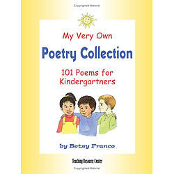 My Very Own Poetry Collection K: 101 Poems for Kindergartners