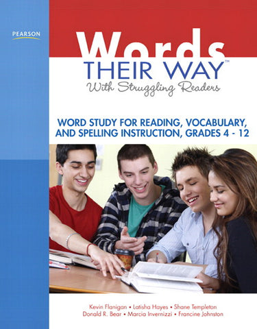 Words Their Way with Struggling Readers: Word Study for Reading, Vocabulary, and Spelling Instruction