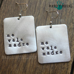 Me Vale Madre::: {Hand-Stamped Earrings}