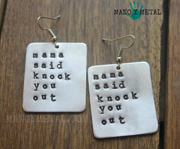 mama said knock you out::: {Hand Stamped Earrings}