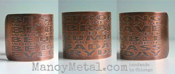Be Badass Everyday -Unisex Etched Copper Cuff Bracelet