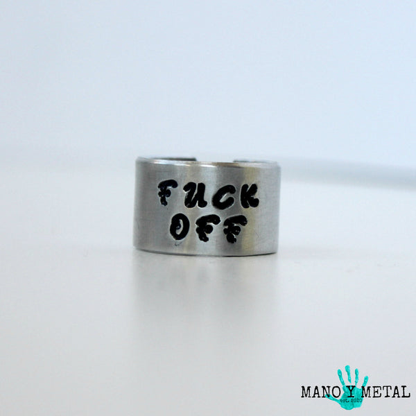 FUCK OFF::: {hand stamped ring}