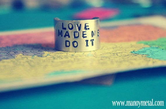 Love Made Me Do It // Hand Stamped Ring