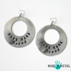 Make Mama Proud★ {Big O' Earrings}