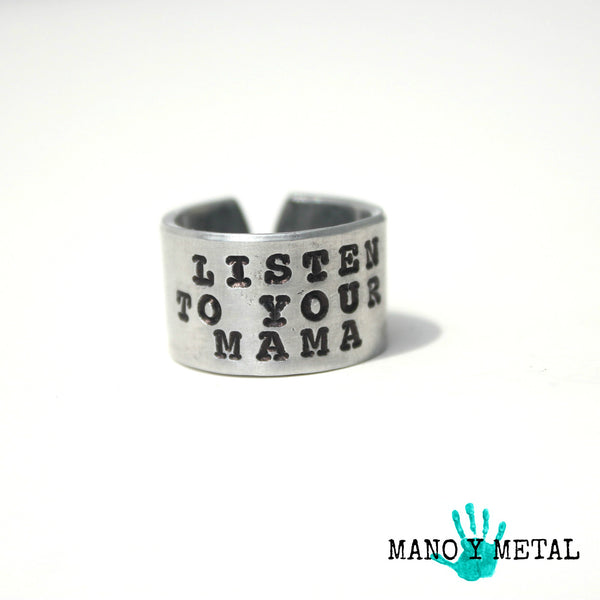 Listen to your mama // Hand Stamped Ring