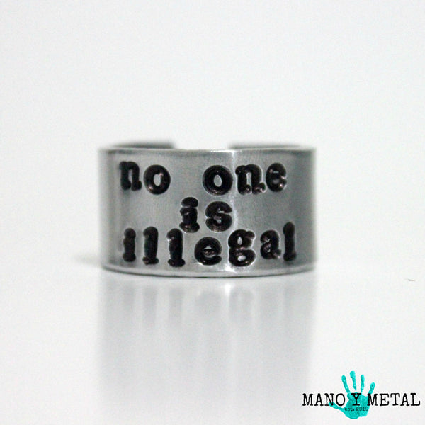 no one is illegal::: {hand stamped adjustable ring}