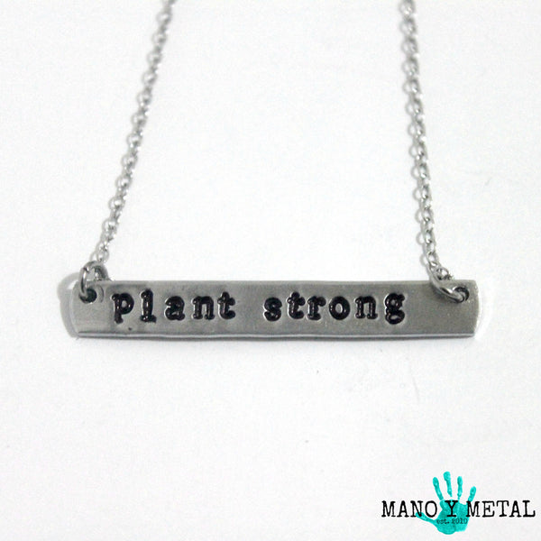 PLANT STRONG {bar necklace}