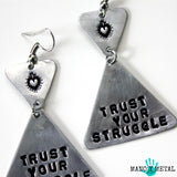 trust your struggle::: {triangle dangle earrings}