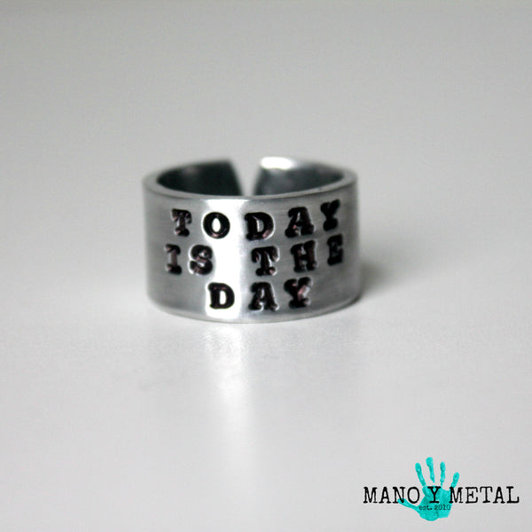 Today is the Day::: {Hand-stamped ring}
