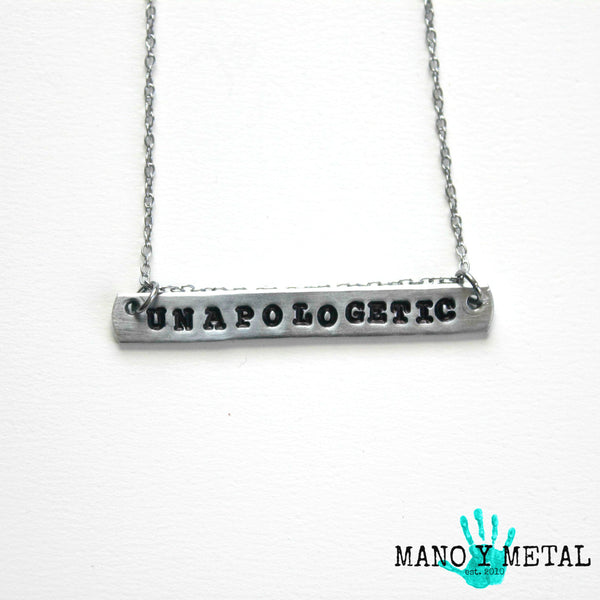 UNAPOLOGETIC {bar necklace}