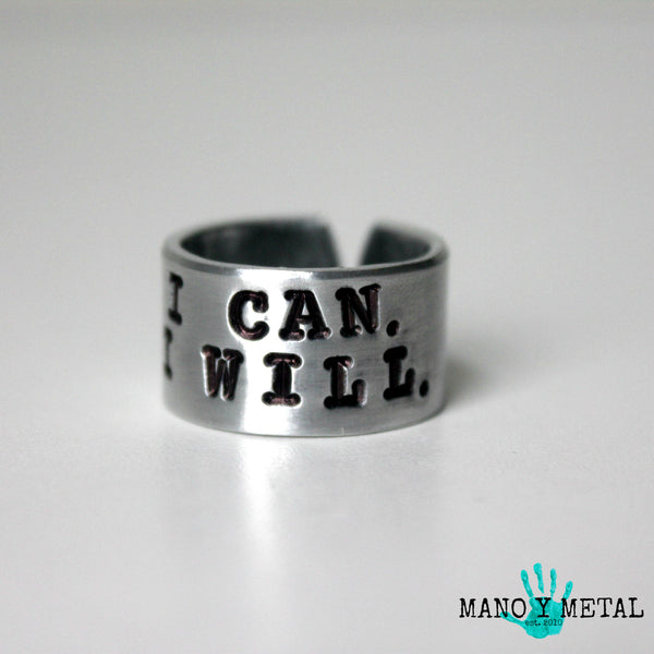 I CAN. I WILL. {Hand-stamped ring}