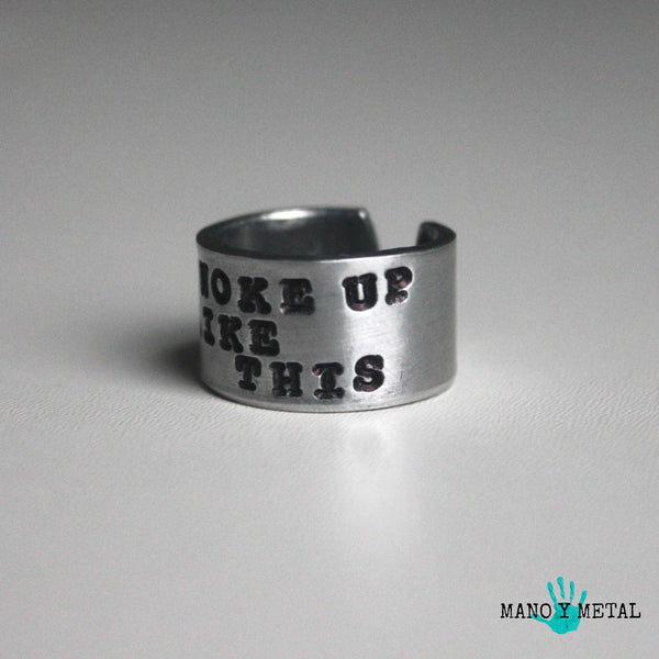 I woke up like this::: {Hand Stamped Ring}