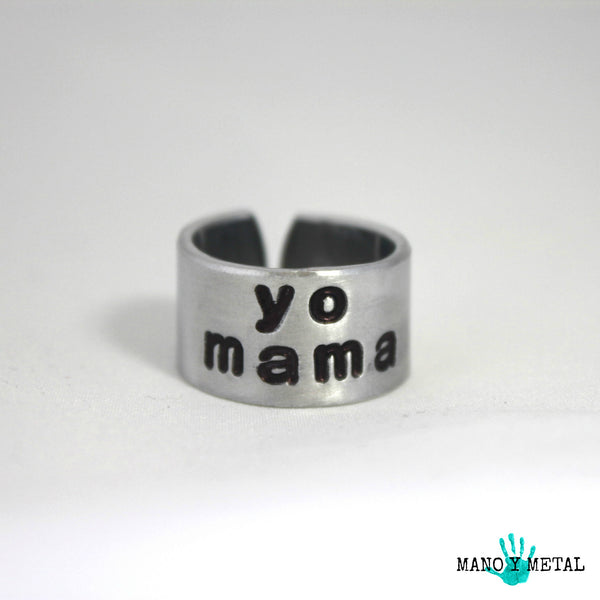 yo mama::: {Hand Stamped Ring}