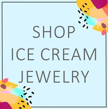 Ice Cream Jewelry