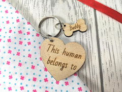 Personalised Wooden Heart with Dog bone Keyring This Human belongs to.. Name  Key ring