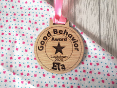 Personalised oak Good behaviour award medal - lockdown reward