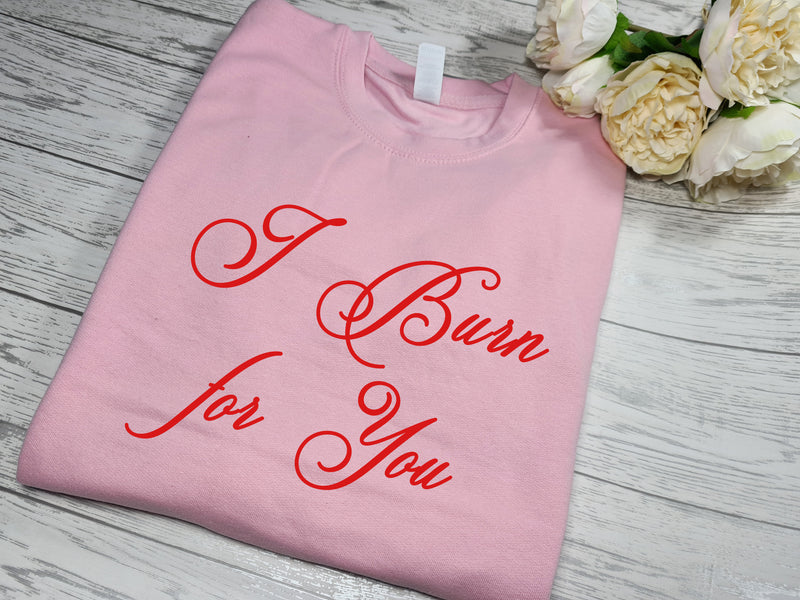Personalised Unisex BABY PINK  jumper I burn for you Valentine's gift