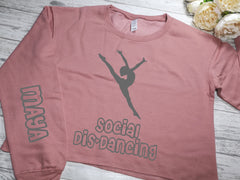 Personalised women's Dusky pink  CROPPED jumper Social dis-dancing NAME detail