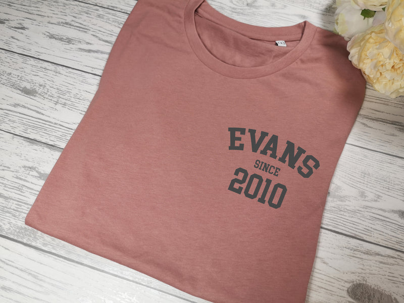 Personalised Women's Dusky pink t-shirt Surname since year detail