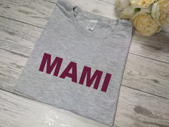 Personalised Women's Grey t-shirt Bold Mummy / Mami /Nanna with choice of colour detail