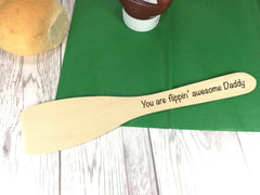 Personalised Engraved Wooden Spatula You are flippin' awesome Dad Grandad Mum Any name