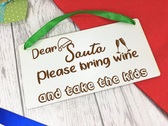 Personalised Engraved White 20cm Christmas sign Dear Santa ..Gin, Wine or Beer