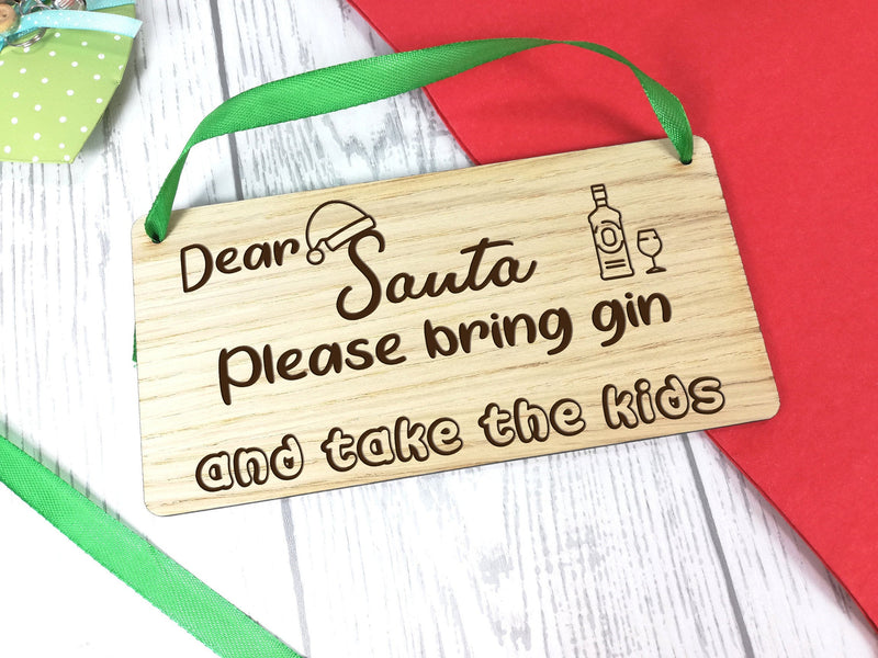 Personalised Engraved oak veneer 20cm hanging Christmas sign Dear Santa Gin, Wine or Beer