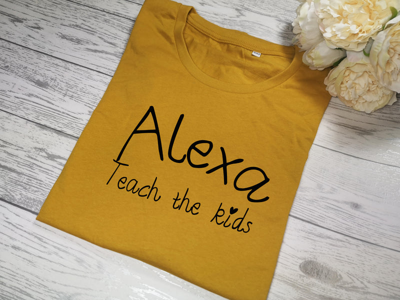 Custom Women's MUSTARD t-shirt Alexa teach the kids detail