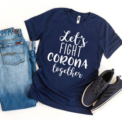 Let's Fight Corona Together T-shirt
