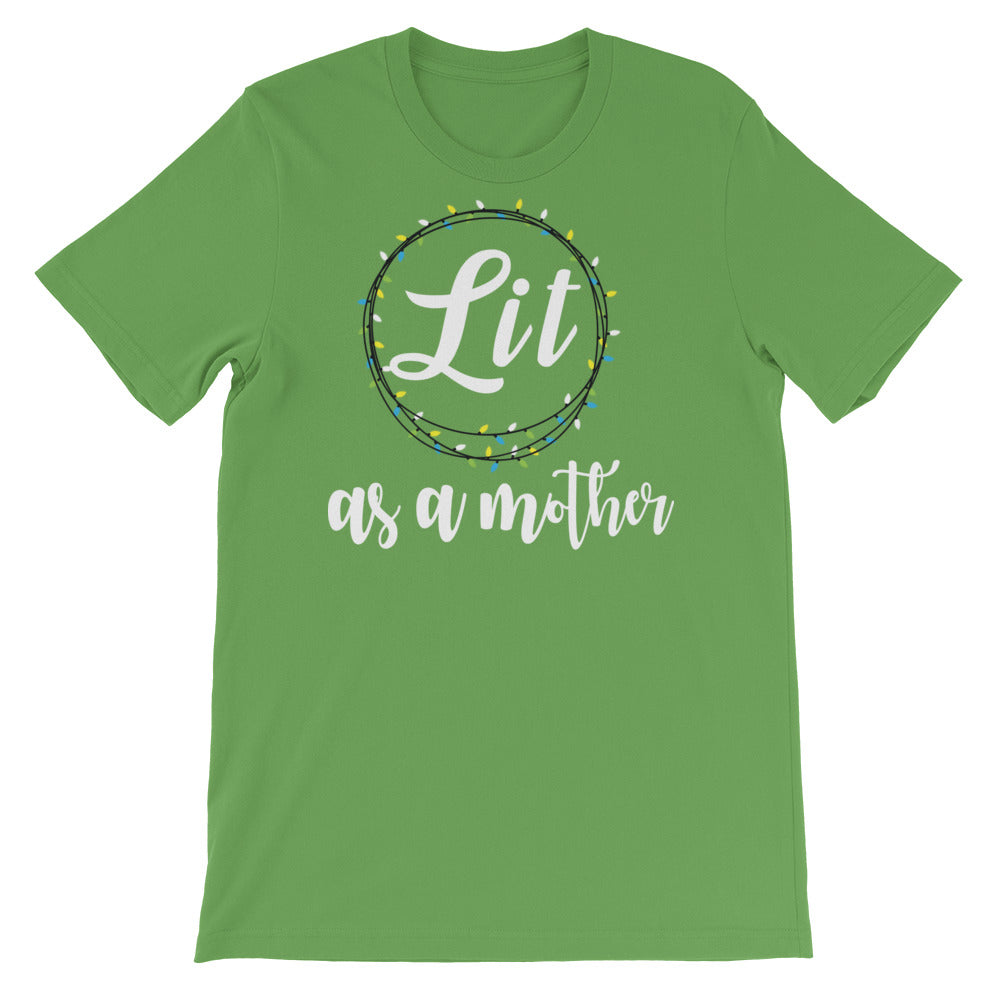 Lit as a mother/Short-Sleeve Unisex T-Shirt