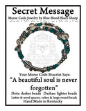 """A beautiful soul is never forgotten"" Morse Code Bracelet"