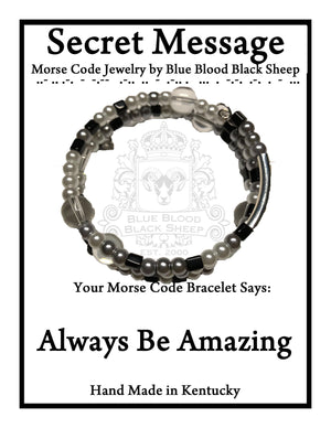"""Always Be Amazing"" Morse Code Bracelet"