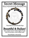 """Beautiful & Badass!"" Morse Code Bracelet"