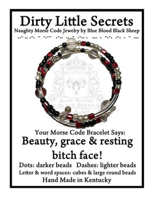 """Beauty, grace, & resting bitch face!"" Morse Code Bracelet"