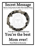 """You're the best Mom ever!"" Morse Code Bracelet"