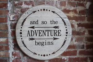 'And so the Adventure Begins' Bourbon Barrel Lid Wall Hanging